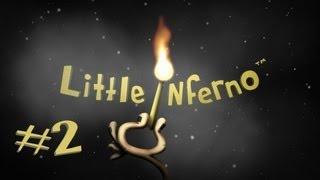 Little Inferno [Türkçe] : Yaz Sıcağında Sıcak Seri - Bölüm 2