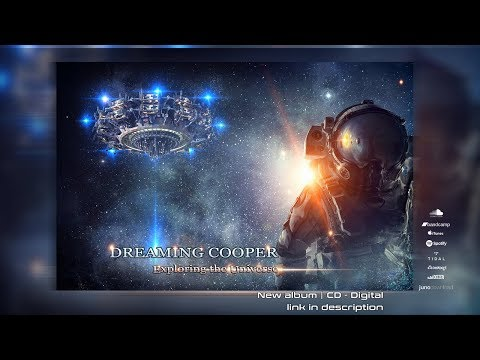 DREAMING COOPER - &quotExploring The Universe&quot [ Altar Records ᴴᴰ ]
