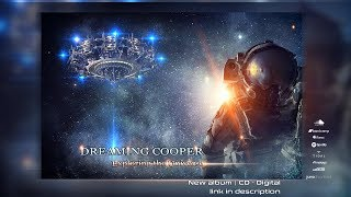 DREAMING COOPER - 'Exploring The Universe' [ Altar Records ᴴᴰ ]