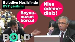 Ankara Belediye Meclisi'nde EYT tartışması   M