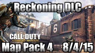 'Reckoning' DLC Map Pack 4 - Advanced Warfare 8/4/15