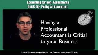 Accounting for Non- Accountants - QuickTip 1: Finding An Accountant