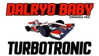 Turbotronic - Dalryo Baby (Radio Edit)