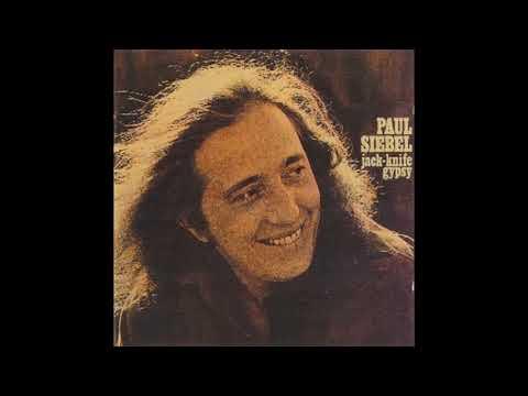 Paul Siebel – Jack-Knife Gypsy (1971)