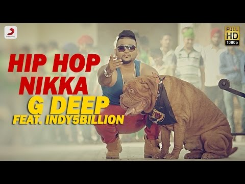 Thumbnail: G - Deep - Hip Hop Nikka Feat Indy5Billion | Album Gadar | Latest Punjabi Song 2017