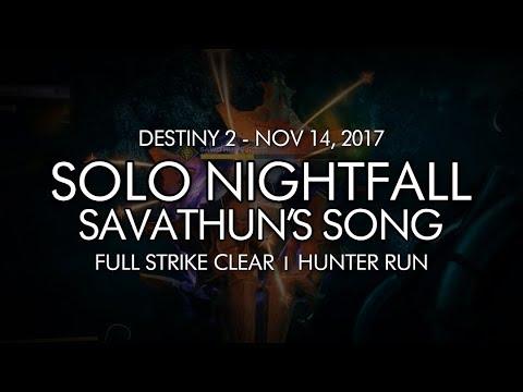 Destiny 2 - Solo Nightfall: Savathun's Song (Hunter - Week 11)