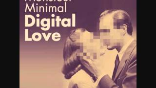 Monsieur Minimal: Digital Love (Digital Love EP) [The Sound Of Everything] Official