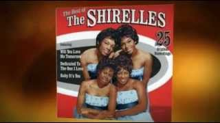 THE SHIRELLES irresistible you