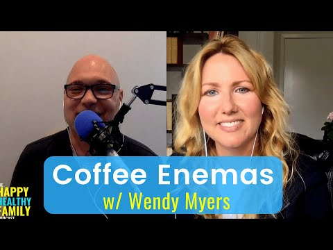 Coffee Enemas: It's Not As Bad As You Think W/Wendy Myers