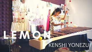 { LEMON } Kenshi Yonezu米津玄師 | Marimba+ Percussion Cover by Therese Ng