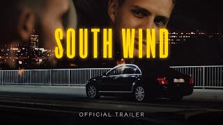 South Wind - Official Trailer (Movie)