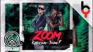 Karly Way Ft. Young F - Zoom | Audio