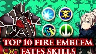 crashx500 s top 10 fire emblem fates skills fe fates athon