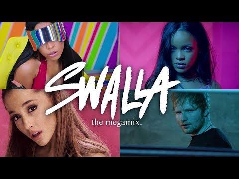 Swalla (The Megamix) - Rihanna · Justin Bieber · Ariana Grande · Ed (T10MO)