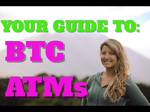 Your Guide To BTC ATMs