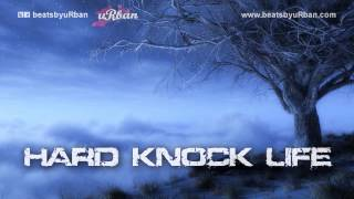 HARD KNOCK LIFE - SAMPLED / HIP HOP / RAP / INSTRUMENTAL ( FREE DOWNLOAD )