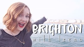 A Day in Brighton | with Leena.