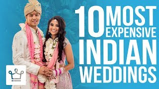 Top 10 Most Expensive Indian Weddings