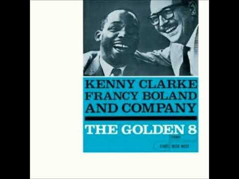 Kenny Clarke -  The Golden 8 ( Full Album )