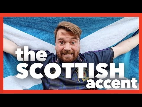SCOTTISH ACCENT - EDINBURGH Vs GLASGOW