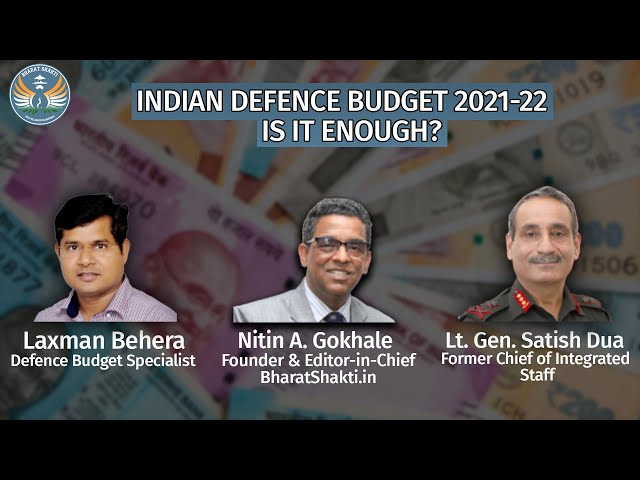 INDIA'S DEFENCE BUDGET IN 2021-22