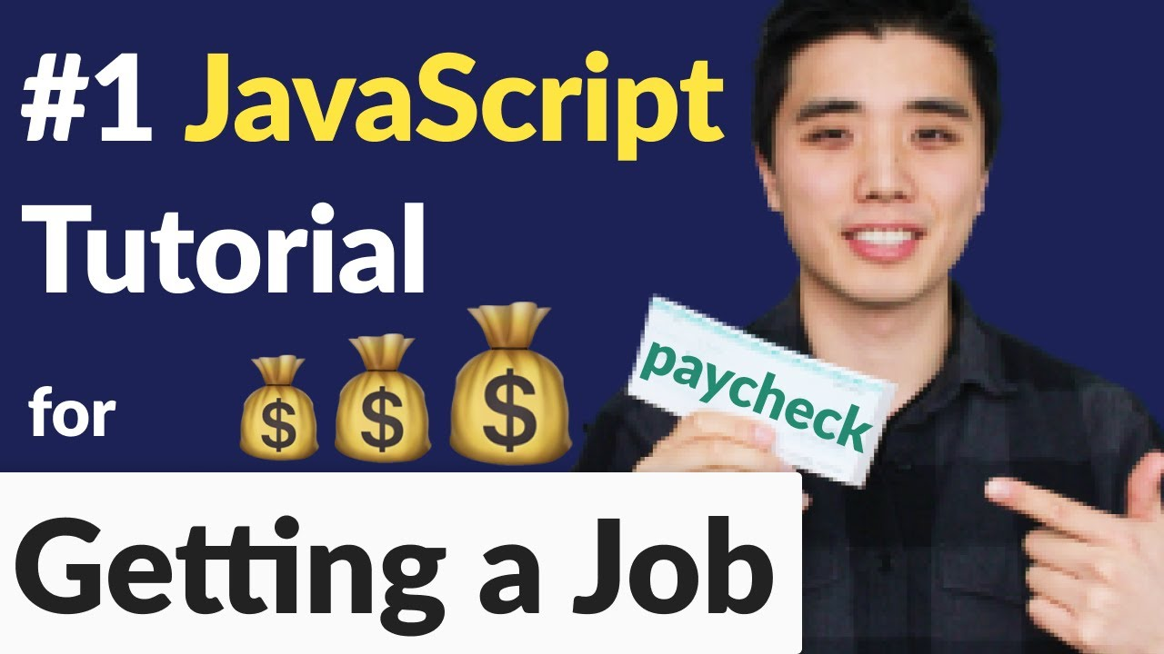 BEST JavaScript Tutorial for Beginners for Getting A Job 2021