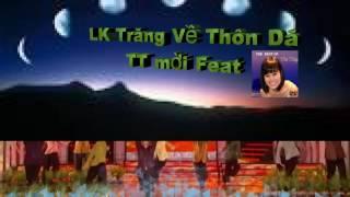 Karaoke LK Trăng Về Thôn Dã - TT mời Feat