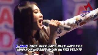 Download lagu Nella Kharisma Hak e Hak e MP3
