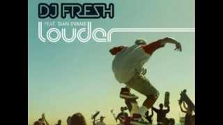 Dj Fresh - Louder (Dubstep)