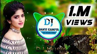New Meenawati Song 2020_(D. N. Meena)_Meena Dance Mix Song _by dj Banti kanota city Jaipur