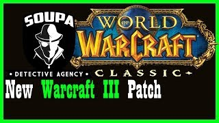 Warcraft 3 patch 1.29: Classic WoW changes precursor? Let's investigate. [World of Warcraft SDA 2]