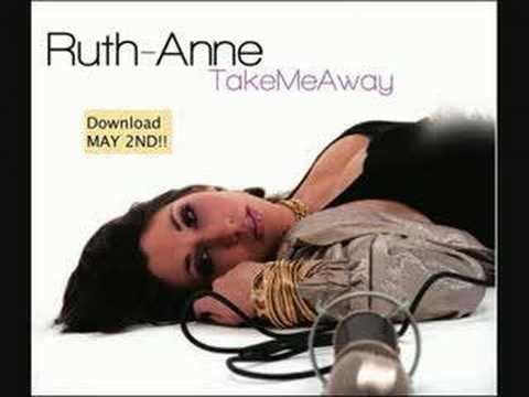 Take Me Away, Ruthanne