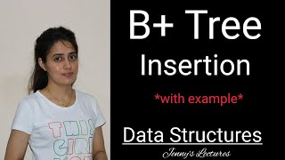 B+ tree insertion | B+ tree creation example | Data structure