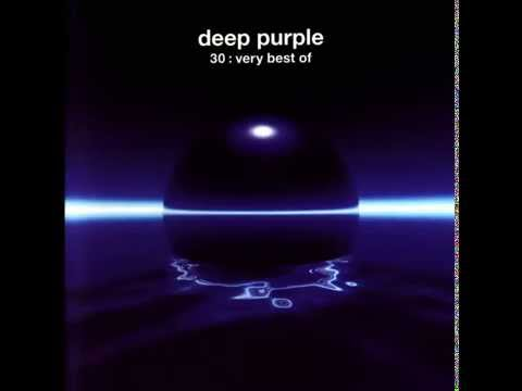 Deep Purple - 30:The Very Best of Deep Purple [Full Album]