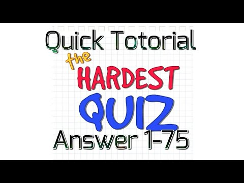 The Hardest Quiz 1 | Answer 1-75 | The Game You Never Complete Without Hints