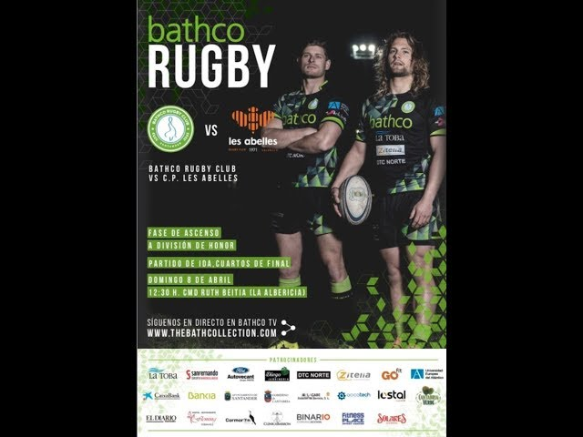 Fase de Ascenso Bathco Rugby Club vs C. P. Les Abelles