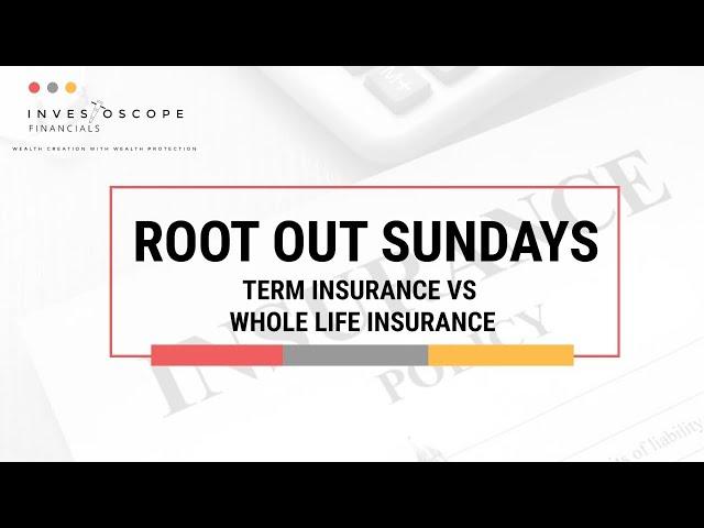 Term Insurance VS Whole Life Insurance