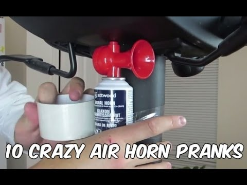 10 Crazy Air Horn Pranks To Play On Your Friends And Family