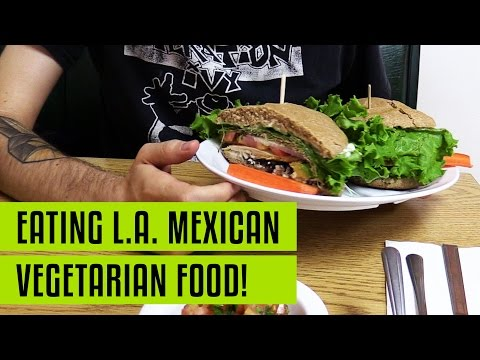 Best Mexican Vegetarian Food in North Hollywood / L.A. Leonor's Mexican Vegetarian Resturant