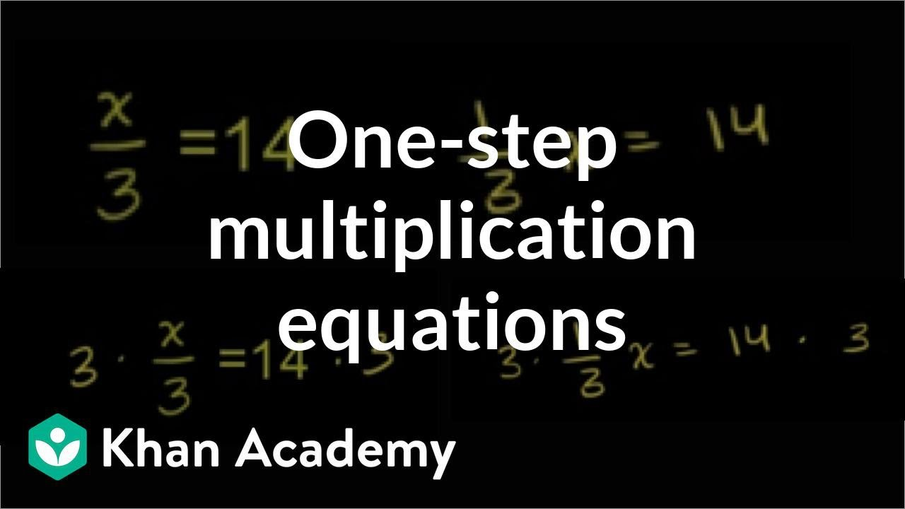 How to solve equations of the form x/a = b | Linear equations | Algebra I | Khan Academy