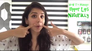 How To Manage Upper Lips Naturally | Heli