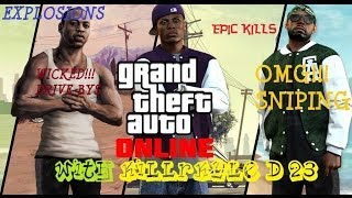 GTA 5 Online - *NEW* (EPIC KILLS MONTAGE). OMG Sniping,KBOOMS And Owning MoFos LOL.