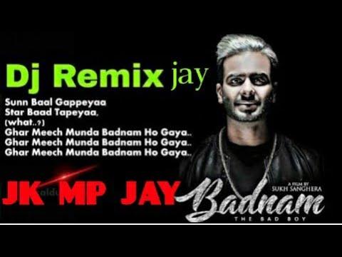 Badnam Dj Remix Song 2018remix Song Faridabad Youtube