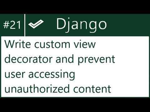 21 | Write custom view decorator & prevent user accessing