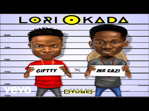 Giftty - Lori Okada (Official Video) ft. Mr Eazi