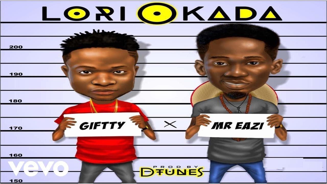 Download Giftty - Lori Okada (Official Video) ft. Mr Eazi
