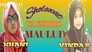 Suara merdu SITI HANIFAH dan VINDA SAZAM sholawat YA KHOIRO MAULUD
