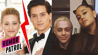 Lili Reinhart CONFIRMS Breakup w/ Cole Sprouse?- Ariana Grande FURIOUS w/ Pete?! (Rumor Patrol)