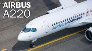 Airbus A220 - the European from Canada