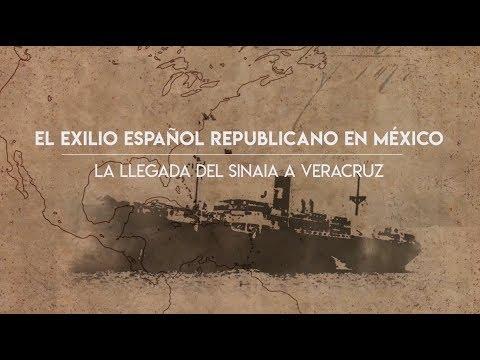 El exilio republicano en México. La llegada del Sinaia a Veracruz. Universidad Veracruzana